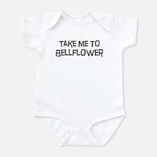 Take me to Bellflower Infant Bodysuit