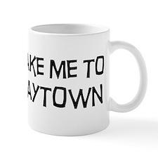 Take me to Baytown Mug