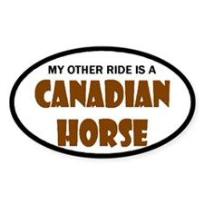 My Other Ride Canadian Horse Oval Decal