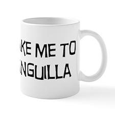 Take me to Anguilla Mug