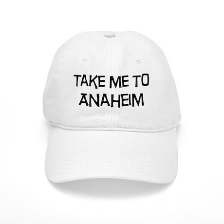 Take me to Anaheim Cap