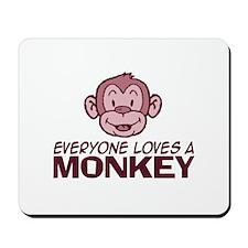 Everyone loves a Monkey Mousepad
