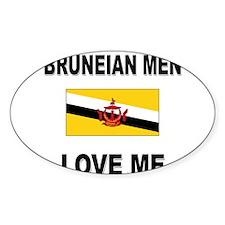 Bruneian Men Love Me Oval Decal