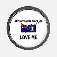 British Virgin Islander Men Love Me Wall Clock