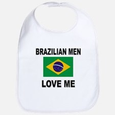 Brazilian Men Love Me Bib