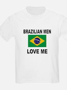 Brazilian Men Love Me T-Shirt