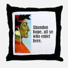 "Dante ""Abandon Hope"" Throw Pillow"