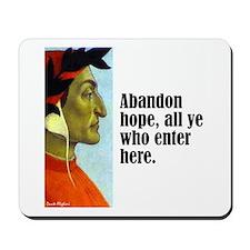 """Dante """"Abandon Hope"""" Mousepad"""