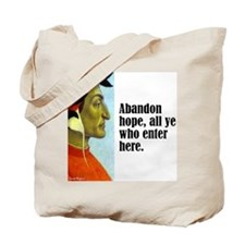 "Dante ""Abandon Hope"" Tote Bag"