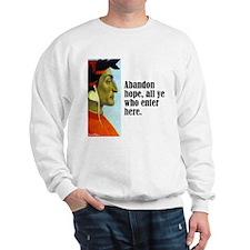 "Dante ""Abandon Hope"" Sweatshirt"