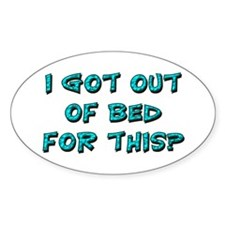 Out Of Bed Oval Sticker (10 pk)
