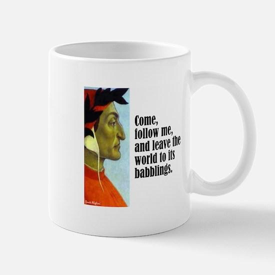 "Dante ""Follow Me"" Mug"