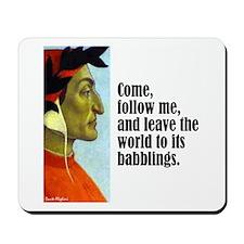 """Dante """"Follow Me"""" Mousepad"""