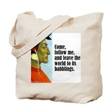 "Dante ""Follow Me"" Tote Bag"