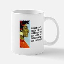 """Dante """"Your Origin"""" Mug"""