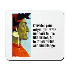 """Dante """"Your Origin"""" Mousepad"""