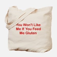 Won't Like Me - Gluten Tote Bag