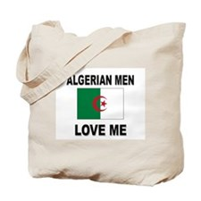 Algerian Men Love Me Tote Bag