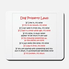 Dog Laws Mousepad
