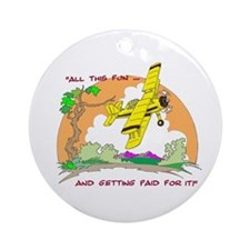 ALL THIS FUN ... Ornament (Round)