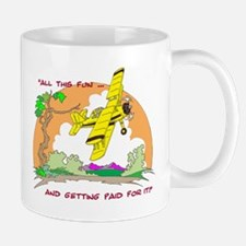 ALL THIS FUN ... Mug