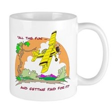 ALL THIS FUN ... Mug