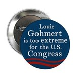 Extremist Louie Gohmert political button