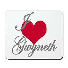 I love (heart) Gwyneth Mousepad