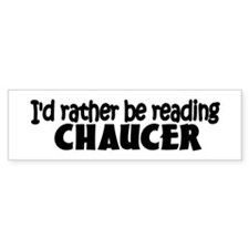 Chaucer Bumper Bumper Sticker