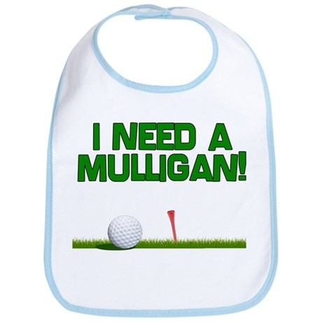 I need a Mulligan! Fore! Funny Golf Baby Bib