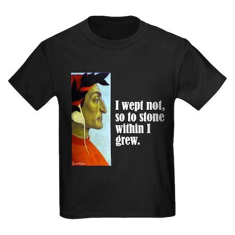 """Dante """"I Wept Not"""" Kids Dark T-Shirt"""