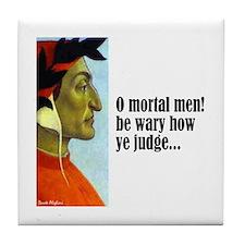 """Dante """"O Mortal Men"""" Tile Coaster"""