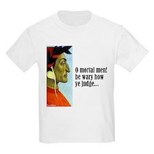 "Dante ""O Mortal Men"" T-Shirt"
