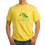 I'M A DINOSAUR WITHOUT COFFEE! Yellow T-Shirt