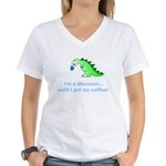I'M A DINOSAUR WITHOUT COFFEE! Women's V-Neck T-Sh