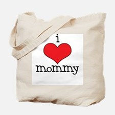 I Love Mommy Tote Bag