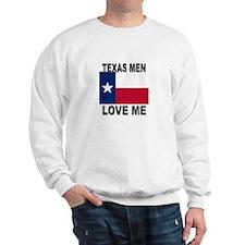 Texas Love Me Sweatshirt