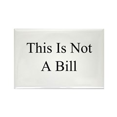 This Is Not A Bill Rectangle Magnet (10 pack)