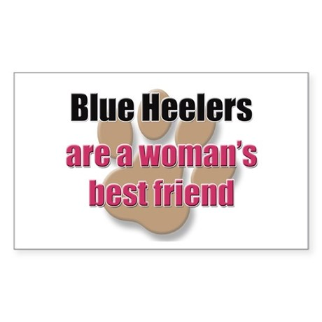 Blue Heelers woman's best friend Sticker (Rectangl
