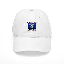 Montana Loves Me Baseball Cap