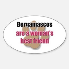 Bergamascos woman's best friend Oval Decal