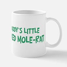 Daddys little Naked Mole-Rat Mug