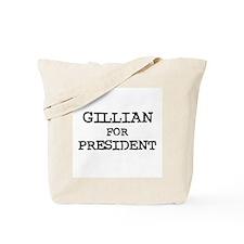 Gillian for President Tote Bag