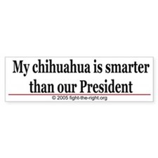 My chihuahua is smarter (bumper sticker)