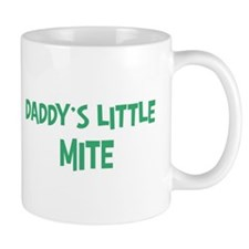 Daddys little Mite Mug