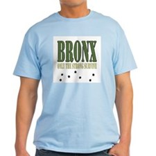 BRONX only the strong T-Shirt
