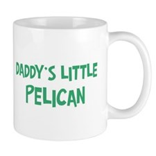 Daddys little Pelican Mug