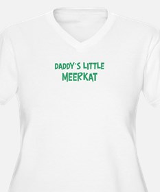 Daddys little Meerkat T-Shirt