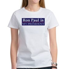 Unique Ron paul is my president Tee
