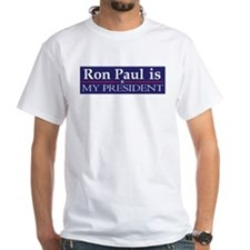 Unique Ron paul is my president Shirt